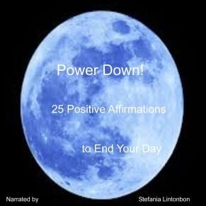 Power Down 25 Positive Affirmations to End Your Day